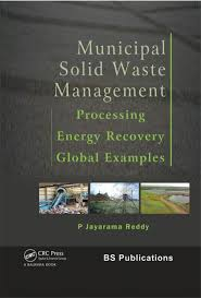 Municipal Solid Waste Management  Processing   Energy Recovery   Global Examples