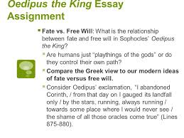 oedipus the king essay assignment western literature  oedipus the king essay assignment  fate vs