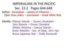 open door policy document. Open Door Policy Spheres Of Influence. IMPERIALISM IN THE PACIFIC Sec. 22-2 Pages 644-648 Define: Annexation Document P