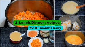 2 lunch dinner recipes for 8 months baby l healthy baby food recipe l se 2 homemade baby food you