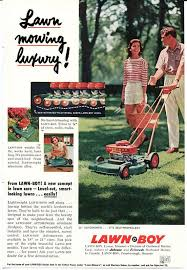 Lawn Mowing Ads Lawn Boy Mower Ad 1950s Lawn Care Advertisement White Pants