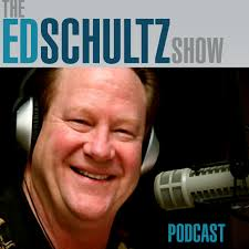 The Ed Schultz Show Daily Podcast