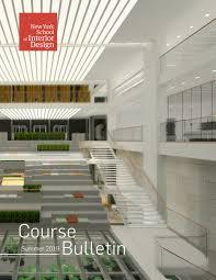 New York School Of Interior Design Summer 2019 Course Bulletin By New York School Of Interior