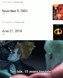 The Incredibles Quotes Impressive 48 Years Too Late The Incredibles Know Your Meme