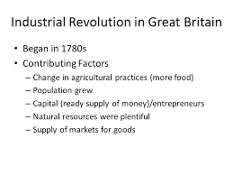 why did the industrial revolution started in britain essay they were supposedly led by a man d ned ludd though he have been an apocryphal figure was she ensnared by a conspiracy the victim of her own