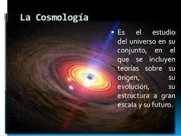 Qué es la cosmología? - 100CIA