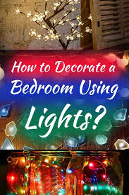how to decorate a bedroom using lights