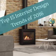 Small Picture 15 Top Interior Design Trends 2016 Escea Fireplace Blog