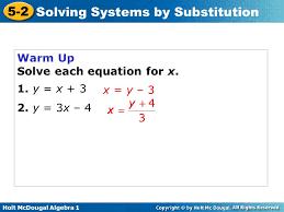 1 warm up solve each equation for x 1 y x 3 2 y 3x 4 x y 3