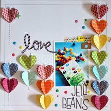 Jelly Beans Scrapbook Com Love Scrapbook Scrapbook