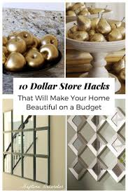 home decorating ideas diy 10 dollar store hacks that will make