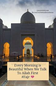 Beautiful Fajr Quotes Best Of Fajr Salah Chaahat Pinterest Islam Islamic And Islamic Quotes