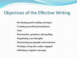 st effective writing skills 4 objectives of the effective writing developing good