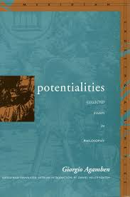 potentialities collected essays in philosophy giorgio agamben potentialities collected essays in philosophy giorgio agamben edited and translated an introduction by daniel heller roazen