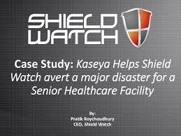 How Kaseya Helped Shield Watch Avert a Major Disaster for a Senior He…