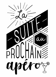 Sticker Citation La Suite Au Prochain Apero Ambiance Graphic