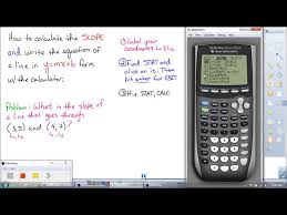 how to use a ti graphing calculator to find the slope and the equation of a line when given 2 points