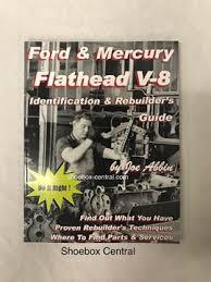 Ford Flathead V8 Engine Identification Chart Ford Mercury Flathead V8 Identification Rebuild Overhaul