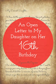 An Open Letter to My Daughter on her 16th Birthday