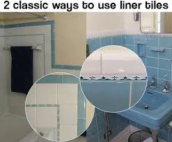 Decorative Tile Strips The two classic ways to use decorative liner tiles aka sizzle 28