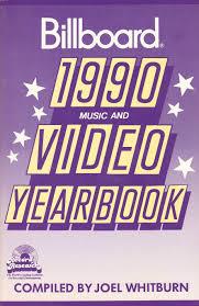 Billboard Music Video Chart Billboard 1990 Music And Video Yearbook Billboards Music