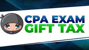 cpa exam gift tax exclusion cpa exam ninjas