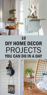 diy home decor projects you can do in a day
