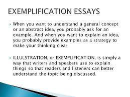 Topics For Exemplification Essays The Exemplification Essay Ppt Video Online Download