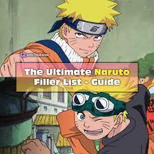 The Ultimate Naruto Filler Episode List - [Filler Guide]