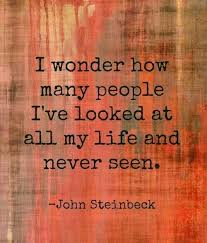John Steinbeck Quotes Amazing John Steinbeck Is One Of The Best Writers Ever And This Quote Of