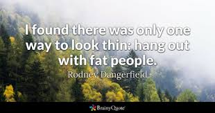 Quotes About Being Overweight And Beautiful Best Of Fat Quotes BrainyQuote