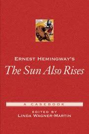 ernest hemingway s <em>the sun also rises< em> hardcover linda  cover for ernest hemingways the sun also rises