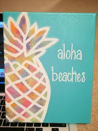 painting canvas ideasaloha beaches pineapple canvas Hawaiian  wall art  Pinterest