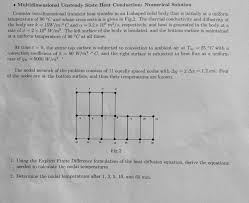 multidimensional unsteady state heat conduction numerical solution consider two dimensional transient heat transfer
