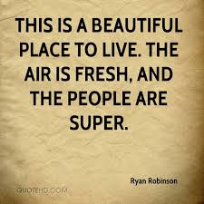Super Beautiful Quotes Best of Ryan Robinson Quotes QuoteHD