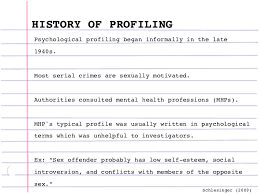 criminal profiling yonge jacquin 2010 3 history of profilingpsychological profiling