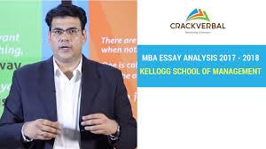 Kellogg School Of Management Essay Analysis 2017 2018 Youtube