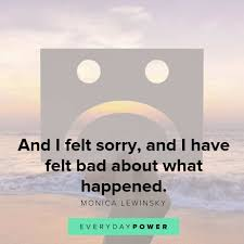 i m sorry es on feeling bad about what happened