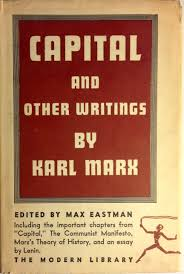capital the communist manifesto and other writings modern  capital the communist manifesto and other writings modern library no 202 karl marx v i lenin max eastman 9780394602028 com books