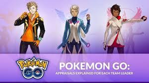 Pokemon Go Appraisal Meaning Instinct Mystic Valor