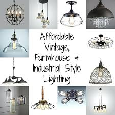 vintage farmhouse lighting affordable vintage farmhouse and industrial style lighting all under vintage farmhouse outdoor lighting