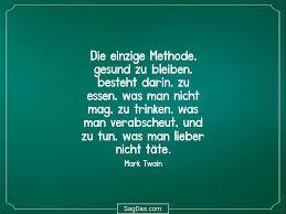 Mark Twain Zitat Die Einzige Methode Gesund Zu