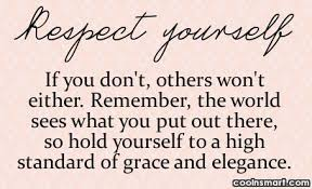 Women Respect Yourself Quotes