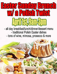 The polish easter celebrations, beginning with ash wednesday. Oby Lee Winery Easter Sunday Brunch W A Polish Facebook