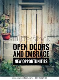 Open Door Quotes Extraordinary Motivational Inspirational Quotes Open Doors Embrace Stock Photo