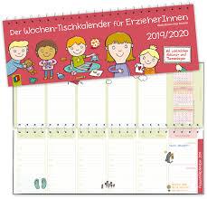 Der Wochen Tischkalender Für Erzieherinnen 20192020