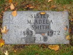 Sr Adela Smith (1883-1972) - Find A Grave Memorial