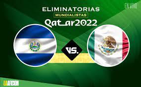 México vs El Salvador, RESUMEN partido ...