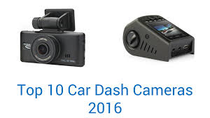 10 best car dash cameras 2016 youtube