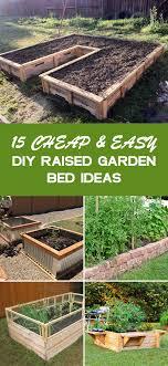 15 and easy diy raised garden bed ideas